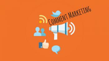 کامنت مارکتینگ چیست و چگونه بازدیدکنندگان وب سایت را به کامنت گذاشتن ترغیب کنیم؟
